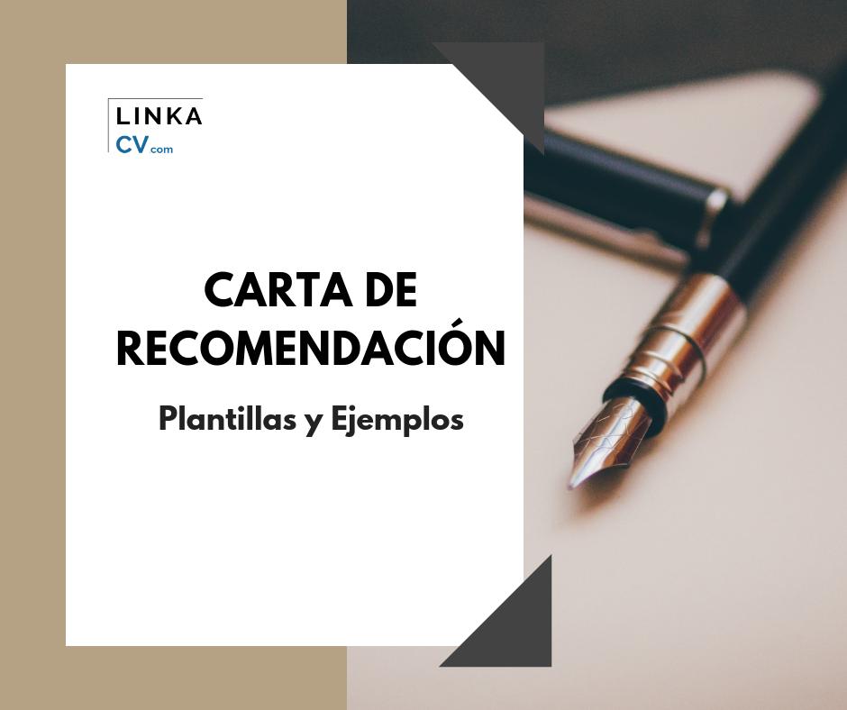 Carta De Recomendacion Y Ejemplos Actualizados 2019 Linka Cv