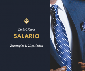 Estrategias de negociación salariales