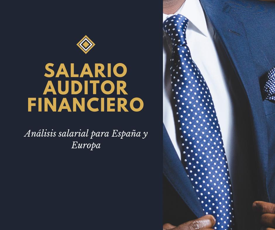 salarios auditor financiero