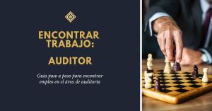 cómo encontrar trabajo de auditor