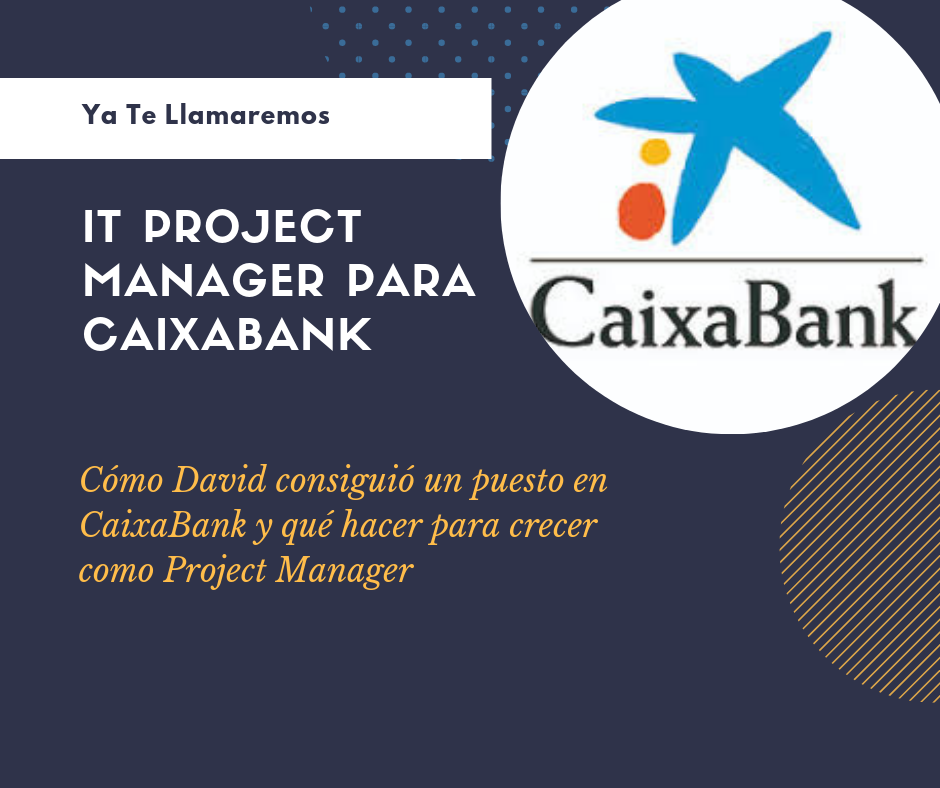 It Project Manager Caixabank