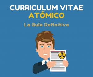 Como hacer un Curriculum Vitae Atómico